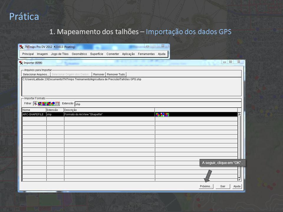 Prática Vetor permite mais opções de manipulação dos dados do que CAD ou Shape Escolhe topologia Poligonal para poder fazer cálculos de área dos talhões No modo automático , o Sistema de Referência de Coordenadas é automaticamente detectada pelo TNTmips Codificação UTF8 garante importação correta de textos em português A parte Extrair permite a importação de apenas uma parte dos dados; deixe em branco este item para importar todos os pontos de GPS 1.