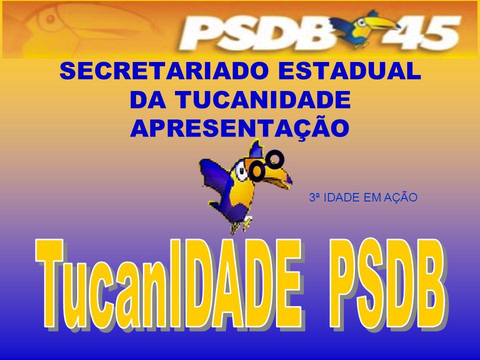 SECRETARIADO ESTADUAL DA TUCANIDADE APRESENTAÇÃO 3ª IDADE EM AÇÃO