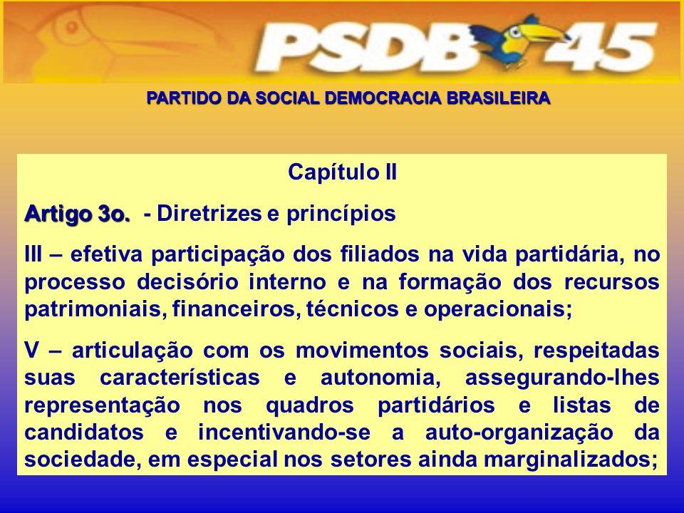 PARTIDO DA SOCIAL DEMOCRACIA BRASILEIRA Capítulo II Artigo 3o.