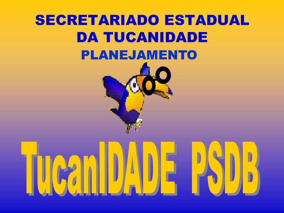 SECRETARIADO ESTADUAL DA TUCANIDADE PLANEJAMENTO