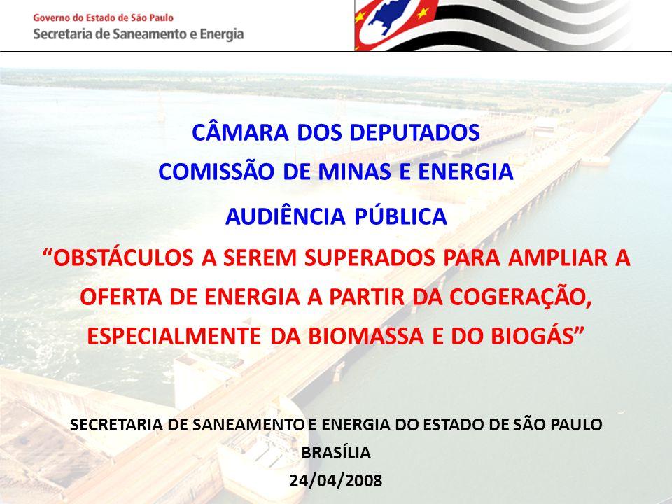 """CÂMARA DOS DEPUTADOS COMISSÃO DE MINAS E ENERGIA AUDIÊNCIA PÚBLICA """"OBSTÁCULOS A SEREM SUPERADOS PARA AMPLIAR A OFERTA DE ENERGIA A PARTIR DA COGERAÇÃ"""