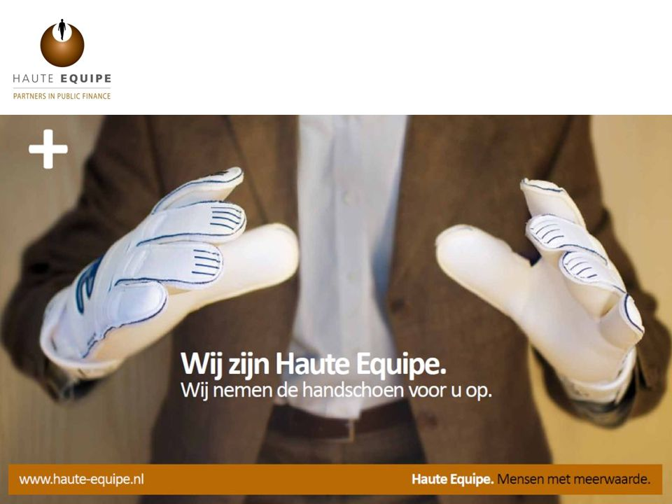 Haute Equipe.Mensen met meerwaarde.www.haute-equipe.nl Thinking energy.