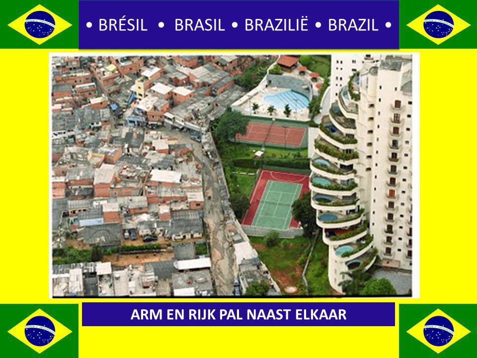 BRÉSIL BRASIL BRAZILIË BRAZIL ARM EN RIJK PAL NAAST ELKAAR