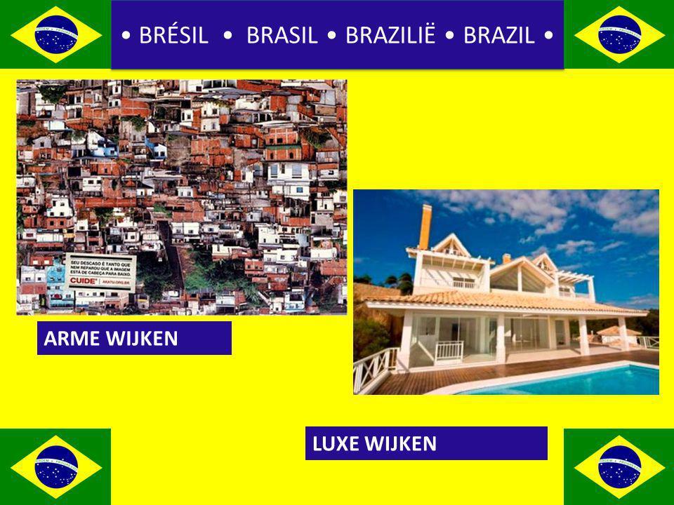 BRÉSIL BRASIL BRAZILIË BRAZIL ARME WIJKEN LUXE WIJKEN