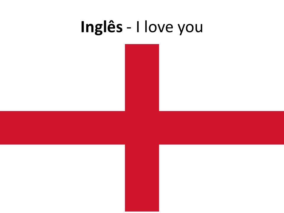 Inglês - I love you