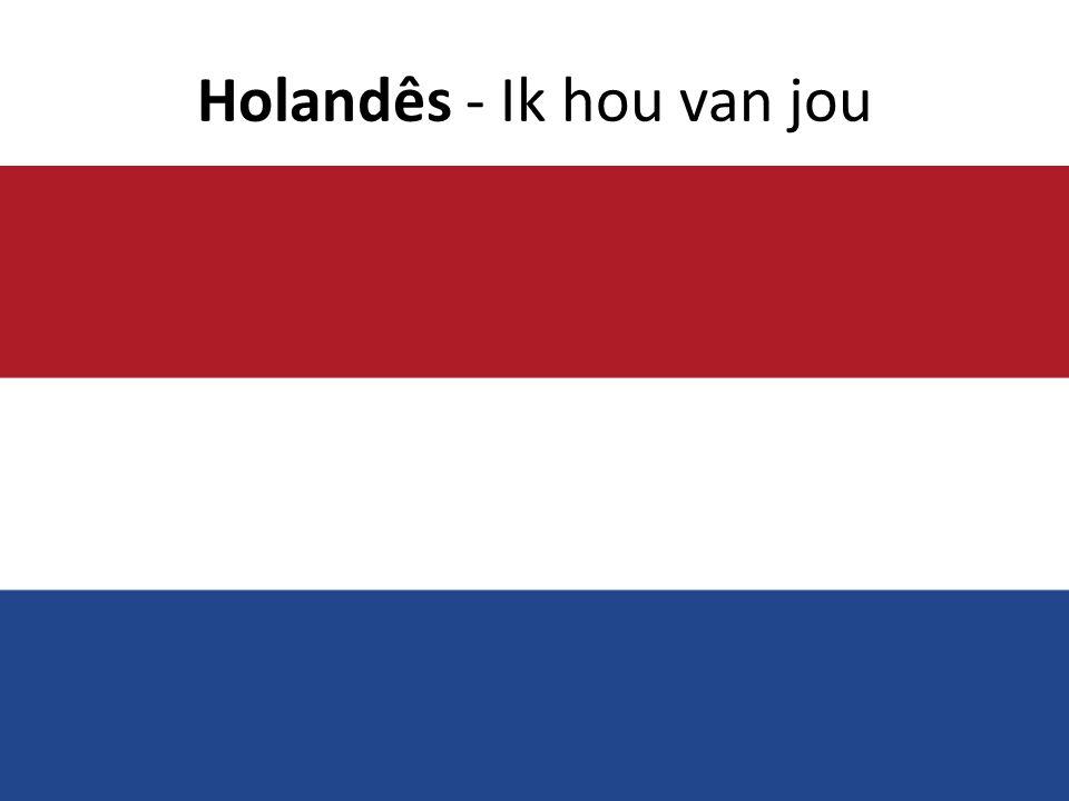 Holandês - Ik hou van jou