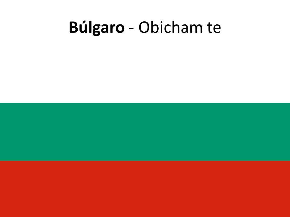 Búlgaro - Obicham te