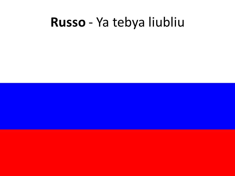 Russo - Ya tebya liubliu