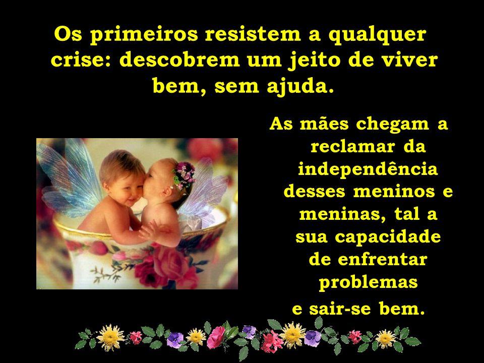 As mães chegam a reclamar da independência desses meninos e meninas, tal a sua capacidade de enfrentar problemas e sair-se bem.