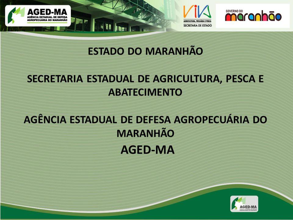 MISSÃO DA AGED-MA EXERCER A DEFESA SANITÁRIA ANIMAL E VEGETAL, ASSEGURANDO A OFERTA DE PRODUTOS DE QUALIDADE E CONTRIBUIR PARA A PRESERVAÇÃO DA SAÚDE PÚBLICA E DO MEIO AMBIENTE MELHORANDO A QUALIDADE DE VIDA DA POPULAÇÃO.