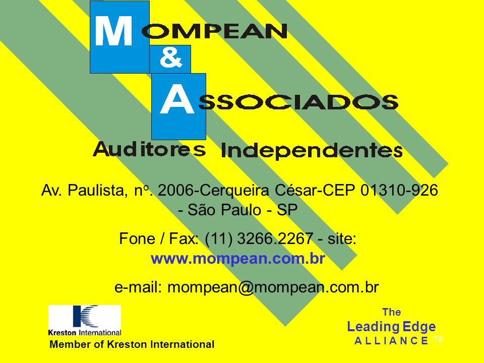 78 Av. Paulista, n o. 2006-Cerqueira César-CEP 01310-926 - São Paulo - SP Fone / Fax: (11) 3266.2267 - site: www.mompean.com.br e-mail: mompean@mompea
