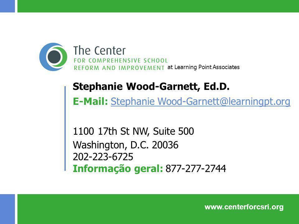 www.centerforcsri.org Stephanie Wood-Garnett, Ed.D. E-Mail: Stephanie Wood-Garnett@learningpt.orgStephanie Wood-Garnett@learningpt.org 1100 17th St NW