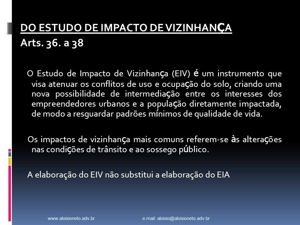 DO ESTUDO DE IMPACTO DE VIZINHAN Ç A Arts.36.