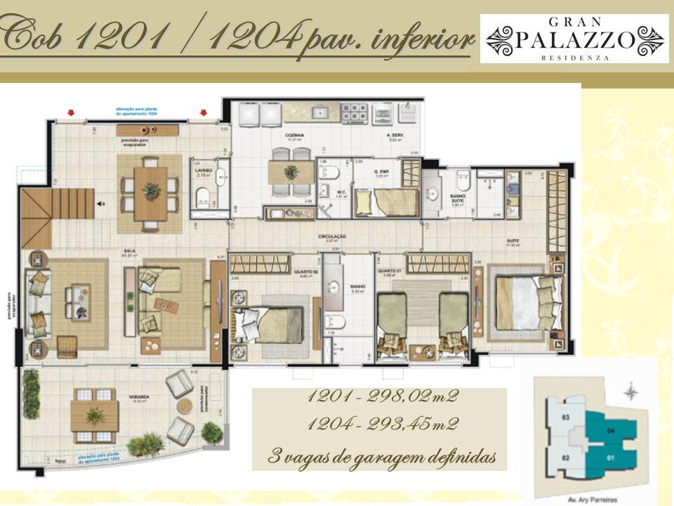 Cob 1201 /1204 pav. inferior 1201 - 298,02 m2 1204 - 293,45 m2 3 vagas de garagem definidas