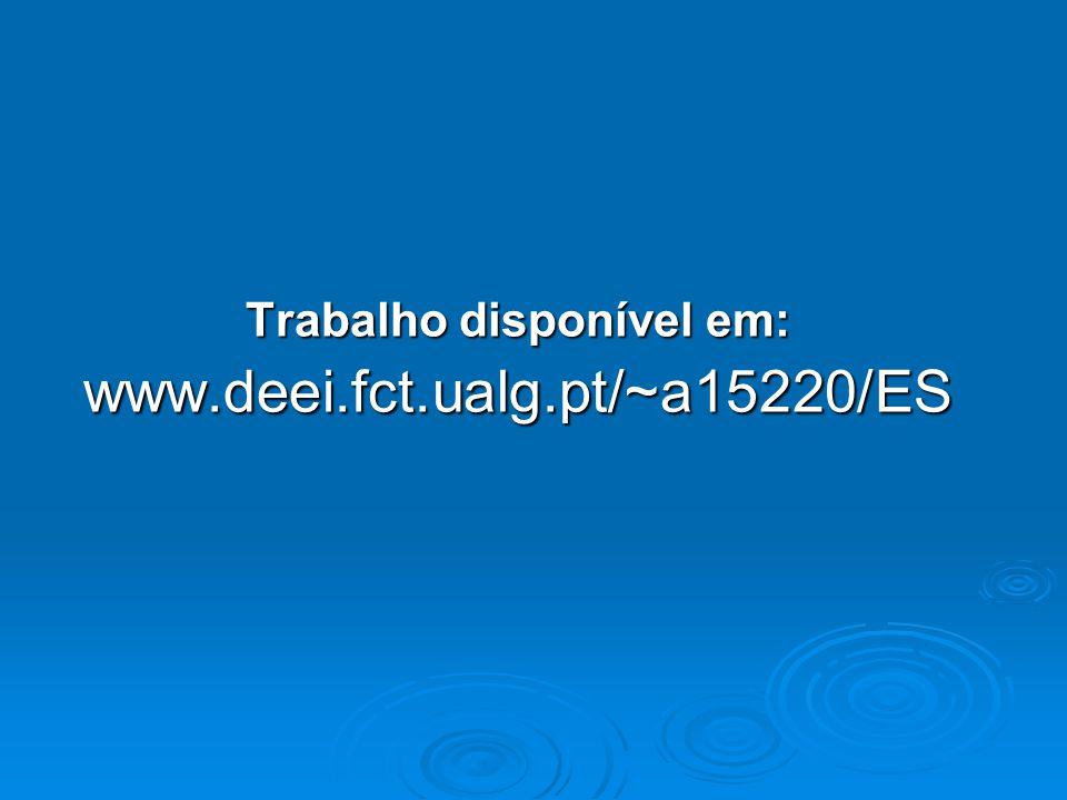 Trabalho disponível em: www.deei.fct.ualg.pt/~a15220/ES