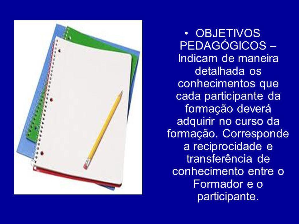 EXEMPLOS: –O aprendiz deve ser capaz de conhecer e manusear as técnicas de conciliação.
