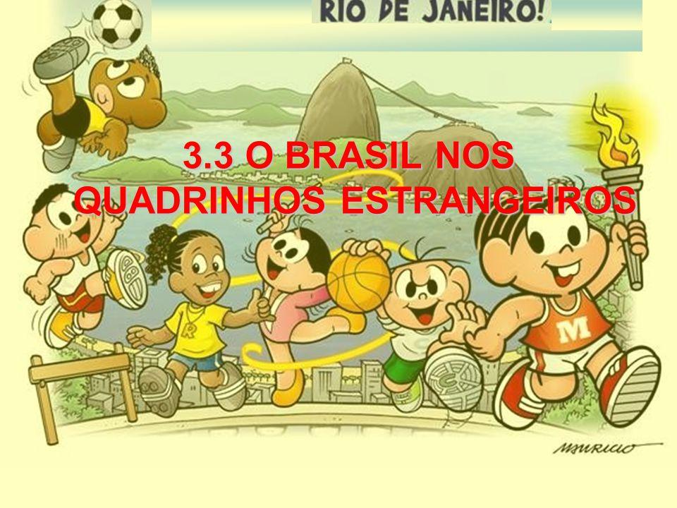 3.3 O BRASIL NOS QUADRINHOS ESTRANGEIROS