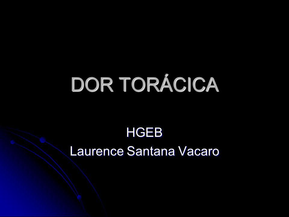 DOR TORÁCICA HGEB Laurence Santana Vacaro
