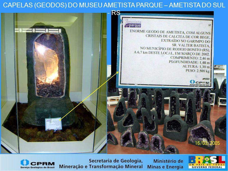 CAPELAS (GEODOS) DO MUSEU AMETISTA PARQUE – AMETISTA DO SUL - RS