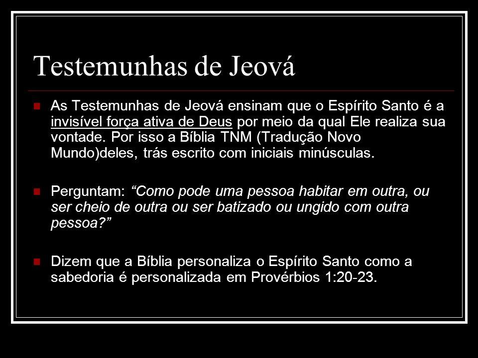 A) TÍTULOS DIVINOS: Deus (At 5:3,4); Senhor (II Co 3:16-18); Yahweh (At 7:51 com II Rs 17:14; Jz 15:14 com 16:20; Ex 17:7 com Hb 3:7,9; At 28:25,26 com Is 6:8,9).