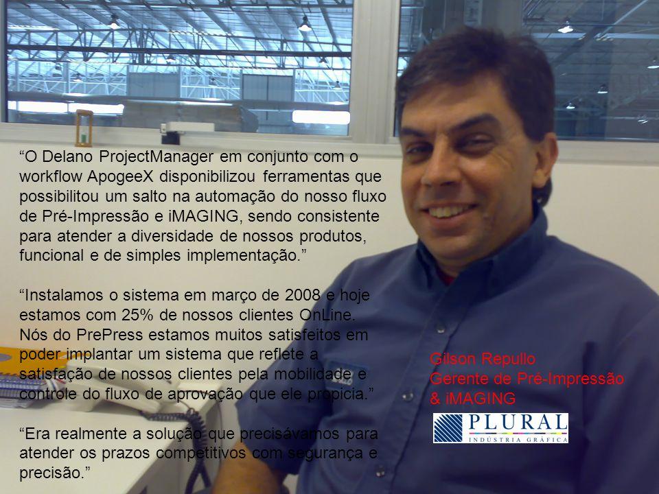 """""""O Delano ProjectManager em conjunto com o workflow ApogeeX disponibilizou ferramentas que possibilitou um salto na automação do nosso fluxo de Pré-Im"""