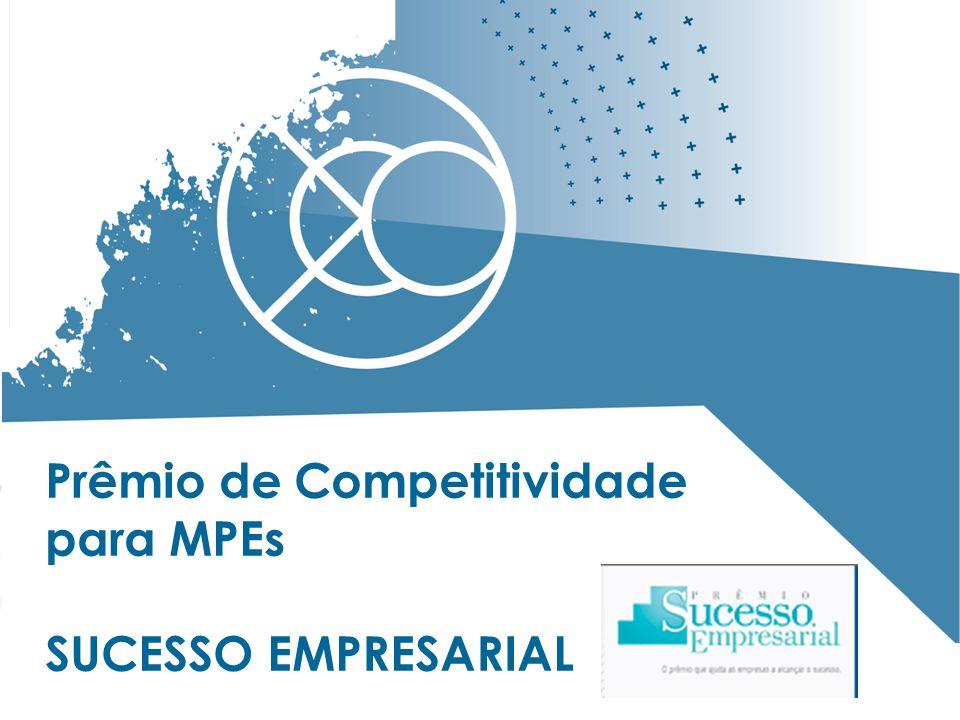 20 Prêmio de Competitividade para MPEs SUCESSO EMPRESARIAL