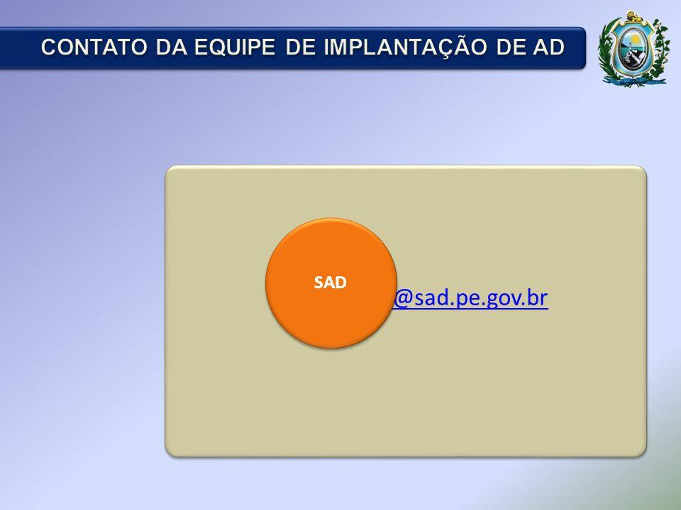 E-mail: ad@sad.pe.gov.brad@sad.pe.gov.br E-mail: ad@sad.pe.gov.brad@sad.pe.gov.br SAD
