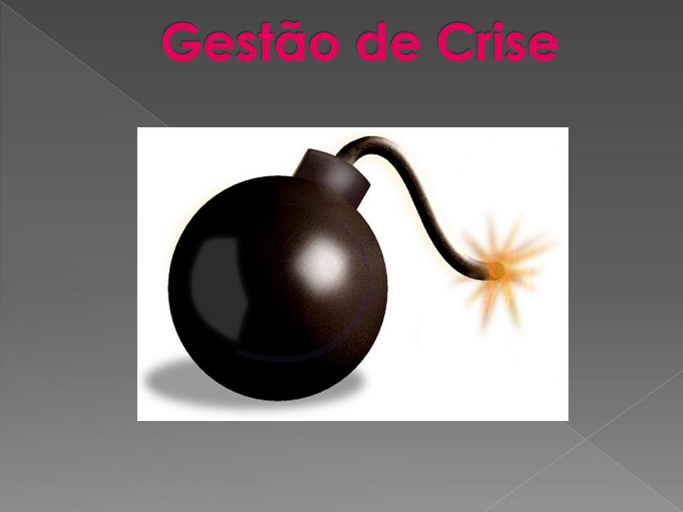  - Uma crise é um problema piorado.