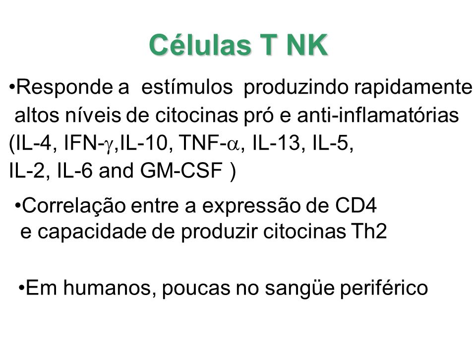 Identificação células T NK Berzins et al Curr Op Immunol: 17: 448, 2005