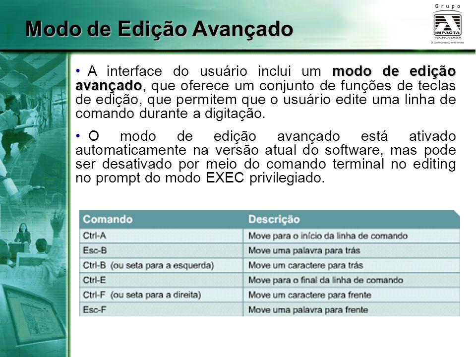 Modo de Edição Avançado modo de edição avançado A interface do usuário inclui um modo de edição avançado, que oferece um conjunto de funções de teclas