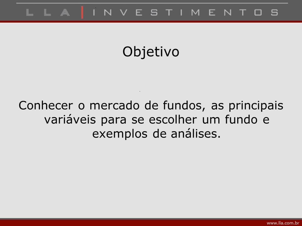 Na verdade, podemos dizer como escolher oS melhoreS fundoS de investimentoS.