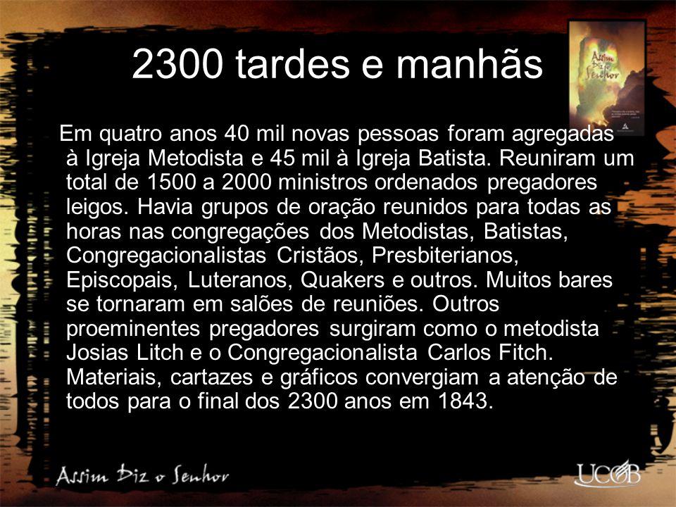2300 tardes e manhãs Em quatro anos 40 mil novas pessoas foram agregadas à Igreja Metodista e 45 mil à Igreja Batista. Reuniram um total de 1500 a 200