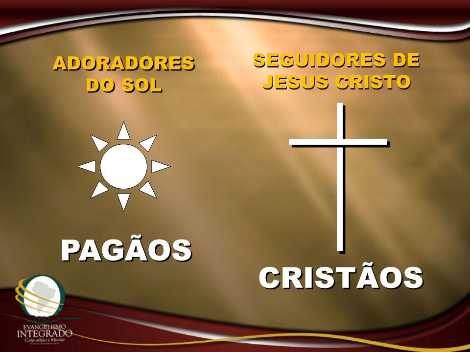 ADORADORES DO SOL PAGÃOS CRISTÃOS SEGUIDORES DE JESUS CRISTO