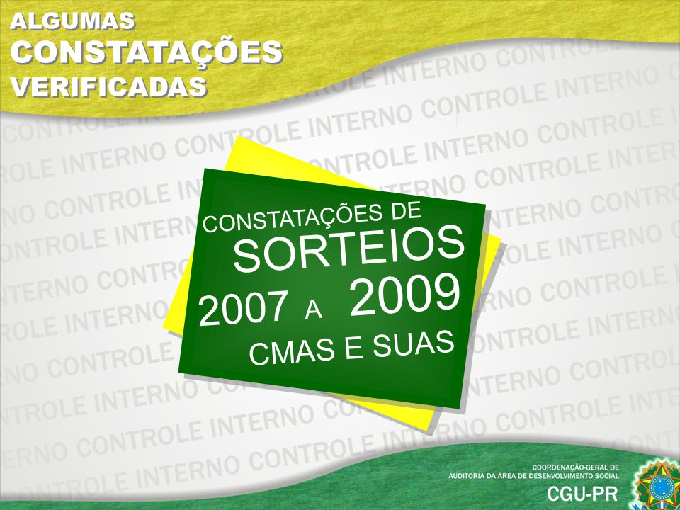 SORTEIOS CONSTATAÇÕES DE 2007 A 2009 CMAS E SUAS
