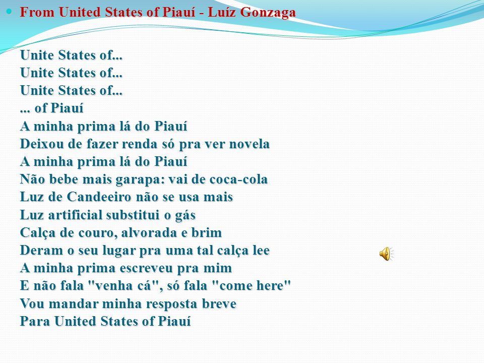 From United States of Piauí - Luíz Gonzaga From United States of Piauí - Luíz Gonzaga Unite States of... Unite States of... Unite States of...... of P