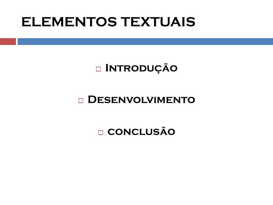 ELEMENTOS PÓS-TEXTUAIS  Referências  Glossário  Apêndice  anexos  índice