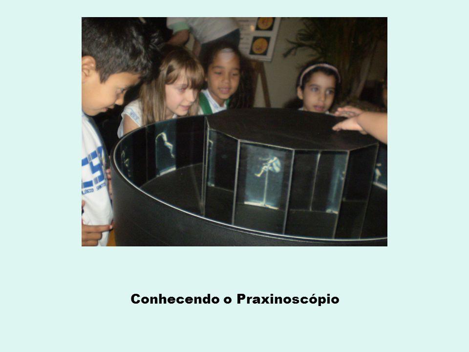 Conhecendo o Praxinoscópio