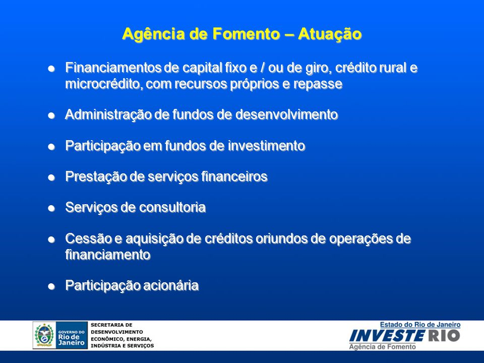 Financiamentos de capital fixo e / ou de giro, crédito rural e microcrédito, com recursos próprios e repasse Financiamentos de capital fixo e / ou de
