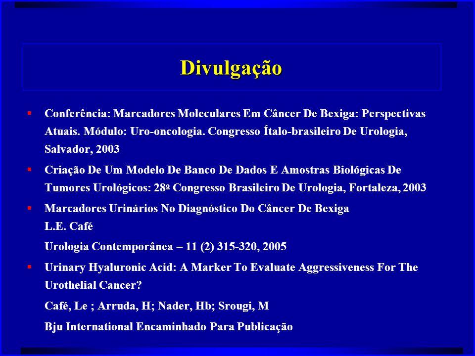 Divulgação  Conferência: Marcadores Moleculares Em Câncer De Bexiga: Perspectivas Atuais. Módulo: Uro-oncologia. Congresso Ítalo-brasileiro De Urolog