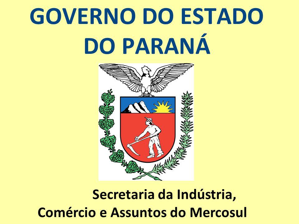 GOVERNO DO ESTADO DO PARANÁ Secretaria da Indústria, Comércio e Assuntos do Mercosul