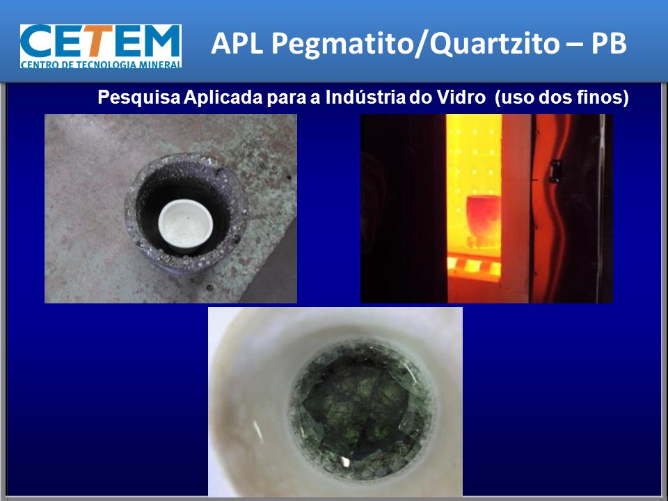 Pesquisa Aplicada para a Indústria do Vidro (uso dos finos) APL Pegmatito/Quartzito – PB