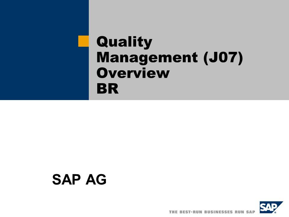  SAP AG 2004, Title of Presentation, Speaker Name / 2 Configuration overview – Building blocks Configurações globais Unidades de medida Configurações a nível de centro Planejamento de qualidade Características de controle Seleção de perfil Grupos de seleção Grupos de planejadores Métodos de controle Centro de trabalho Processo de amostra Regra de controle dinâmico