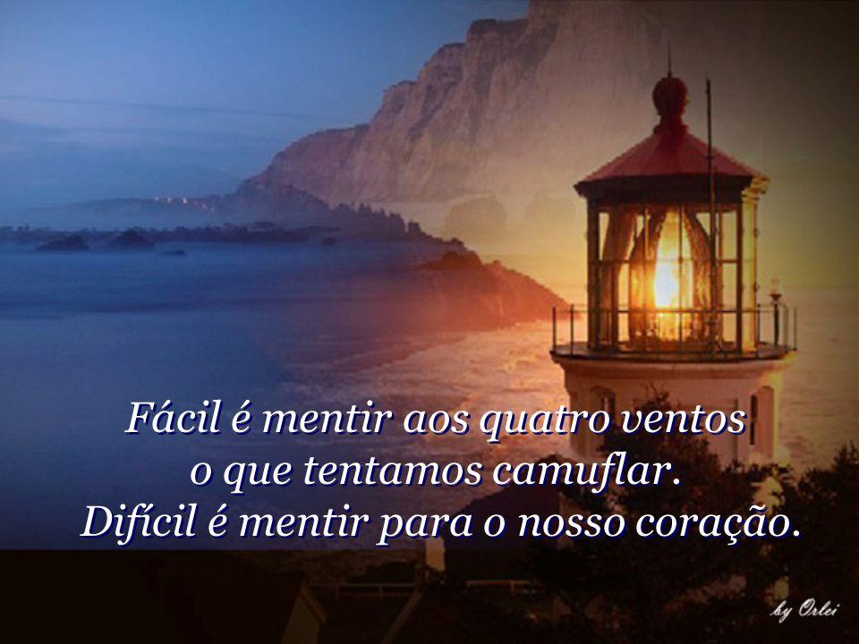 Fácil é sonhar todas as noites. Difícil é lutar por um sonho.
