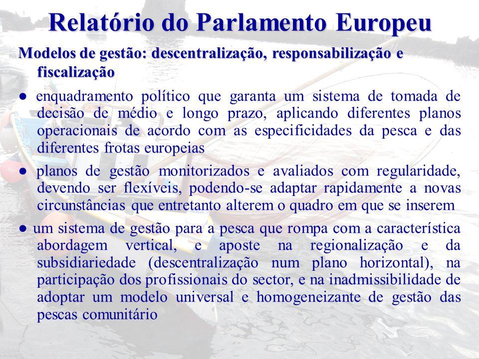 Modelos de gestão: descentralização, responsabilização e fiscalização ● enquadramento político que garanta um sistema de tomada de decisão de médio e