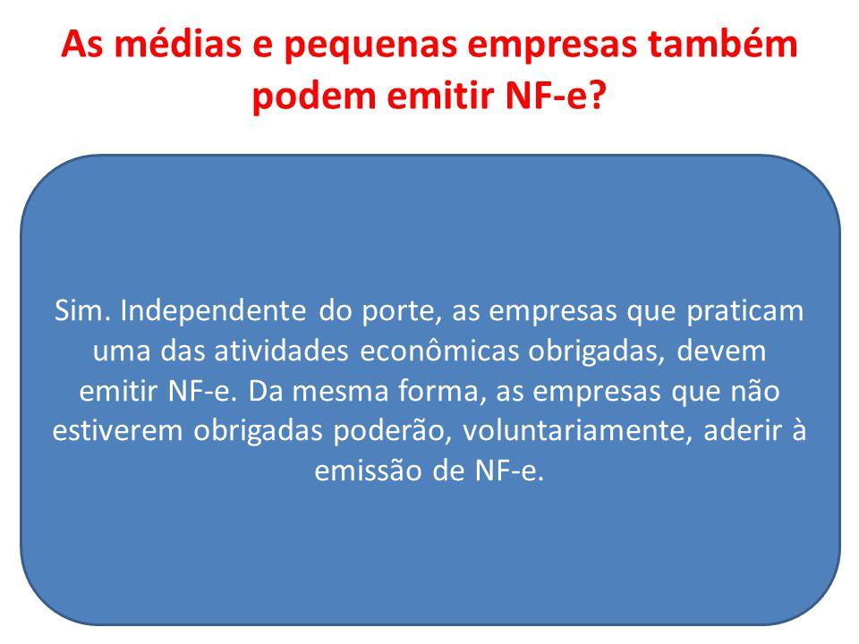 As médias e pequenas empresas também podem emitir NF-e.