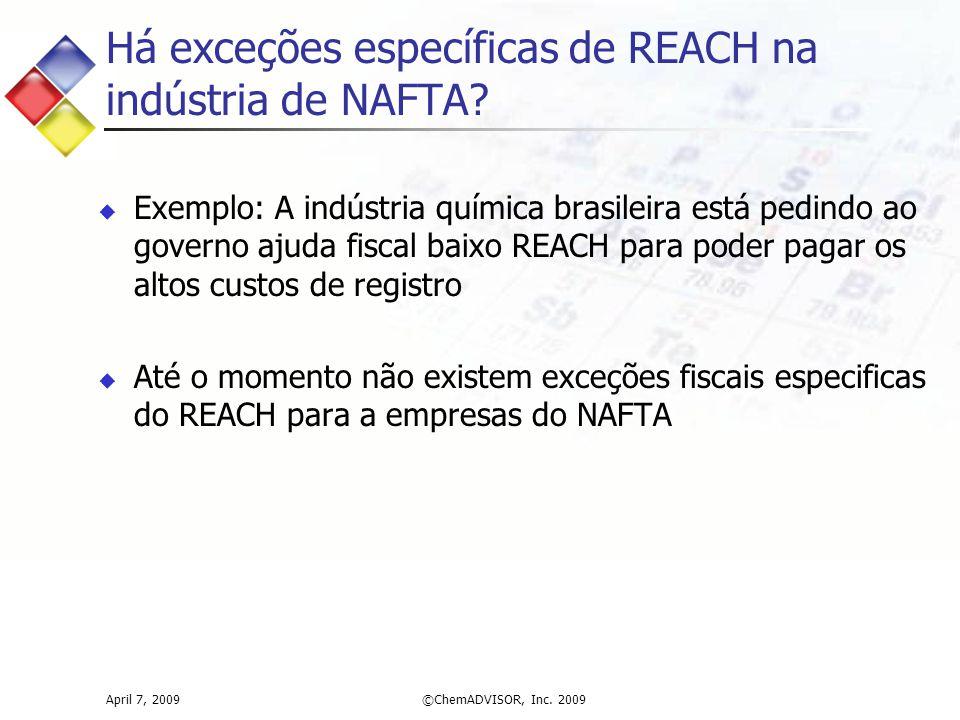 Há exceções específicas de REACH na indústria de NAFTA.