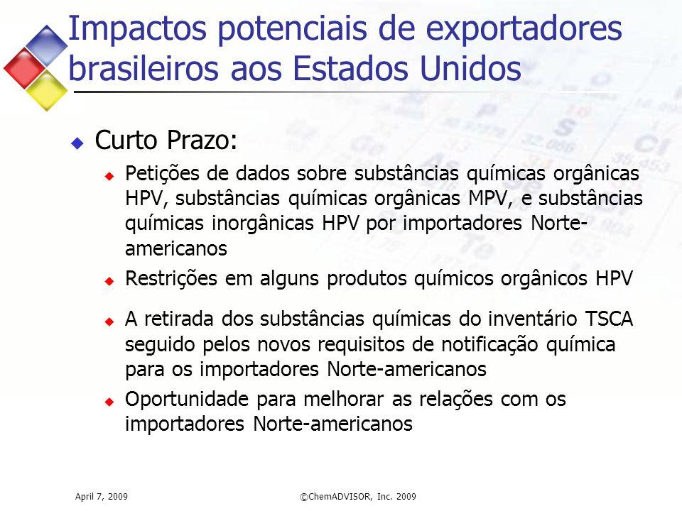 Impactos potenciais de exportadores brasileiros aos Estados Unidos  Curto Prazo:  Petições de dados sobre substâncias químicas orgânicas HPV, substâ