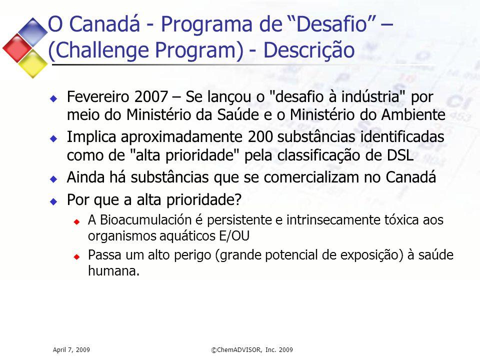 """O Canadá - Programa de """"Desafio"""" – (Challenge Program) - Descrição  Fevereiro 2007 – Se lançou o"""