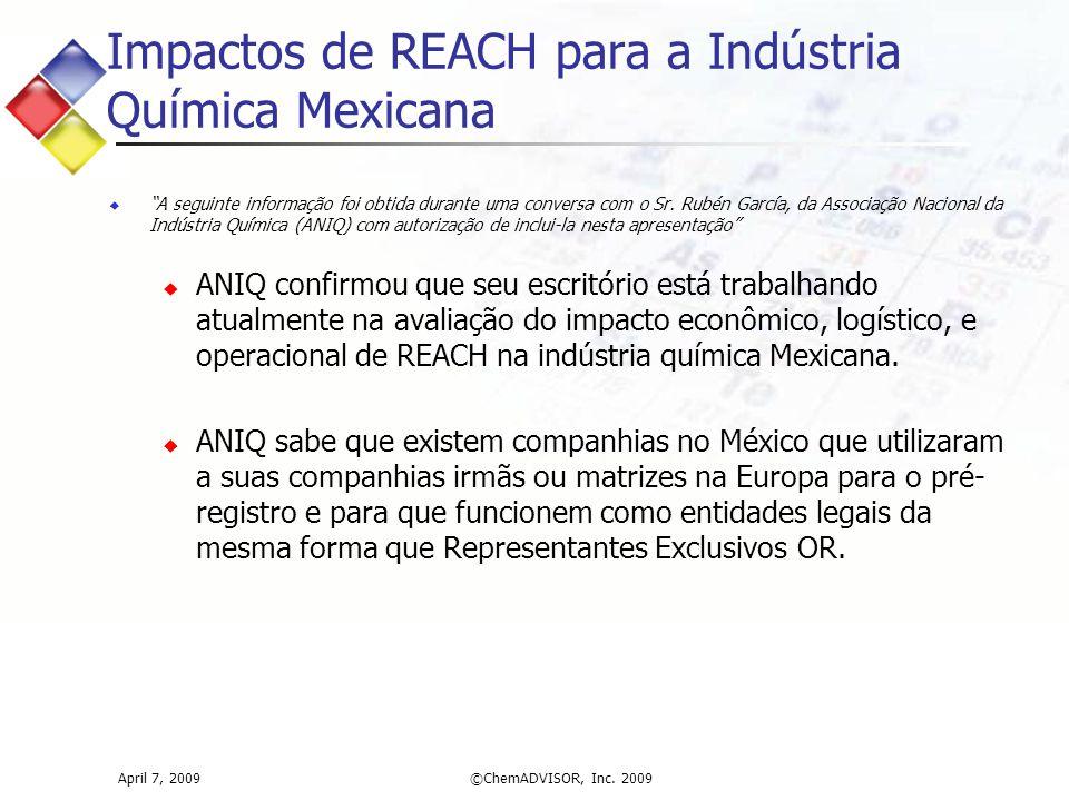 """Impactos de REACH para a Indústria Química Mexicana  """"A seguinte informação foi obtida durante uma conversa com o Sr. Rubén García, da Associação Nac"""