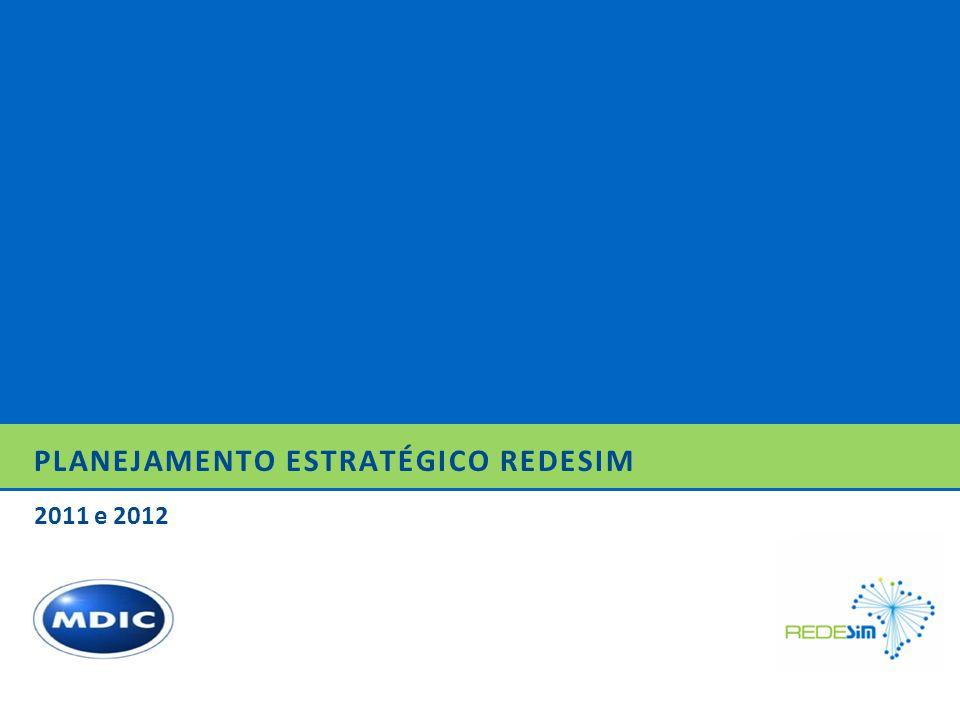 PLANEJAMENTO ESTRATÉGICO REDESIM 2011 e 2012